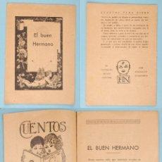 Libros antiguos: HIJOS DE SANTIAGO RODRIGUEZ - BURGOS - CUENTOS PARA NIÑOS Nº 52 - EL BUEN HERMANO. Lote 78500517
