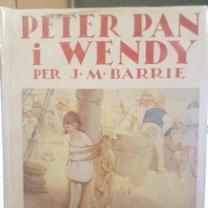 Libros antiguos: PETER PAN I WENDY. IL.LUSTRACIONS DE MABEL LUCILLE ATTWELL. . Lote 79144877