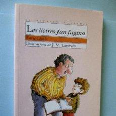 Libros antiguos: LES LLETRES FAN FUGINA - ENRIC LLUCH / J.M. LAVARELLO - EL MICALET GALÁCTIC 2005 Nº 40 VALENCIANO. Lote 80295929