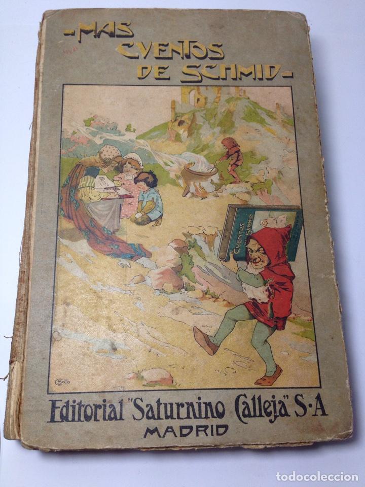 MAS CUENTOS DE SCHMID SATURNINO CALLEJA (Libros Antiguos, Raros y Curiosos - Literatura Infantil y Juvenil - Cuentos)