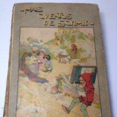 Libros antiguos: MAS CUENTOS DE SCHMID SATURNINO CALLEJA. Lote 80480575
