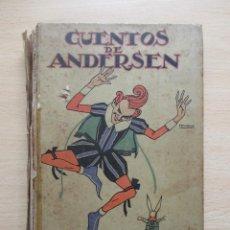 Libros antiguos: CUENTOS DE ANDERSEN. Lote 80730662