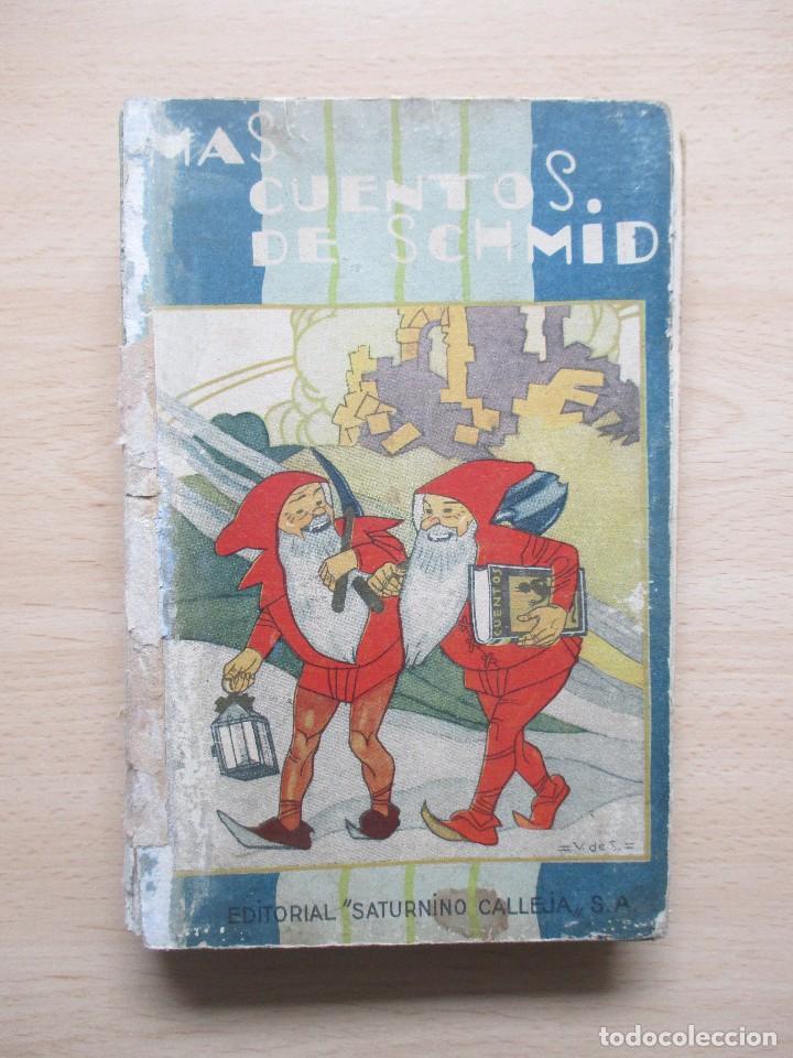 Libros antiguos: Cuentos de Schmid – Más cuentos de Schmid (2 vols.) - Foto 6 - 80731510
