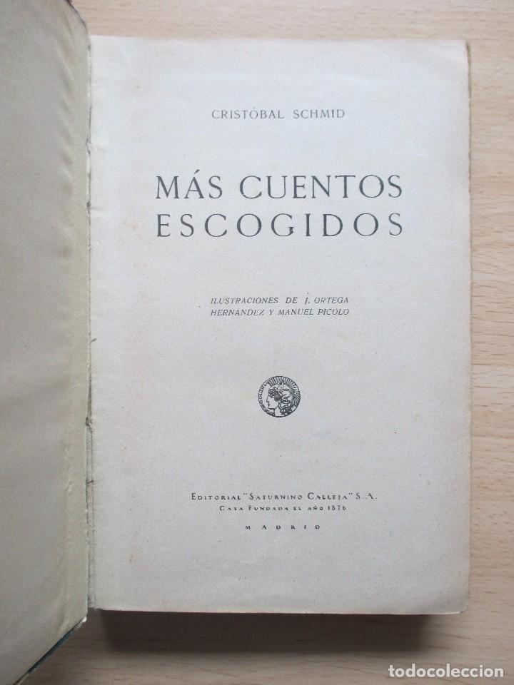 Libros antiguos: Cuentos de Schmid – Más cuentos de Schmid (2 vols.) - Foto 8 - 80731510