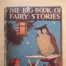 Libros antiguos: THE BIG BOOK OF FAIRY STORIES, HERBERT STRANG (ED.). Lote 80732686