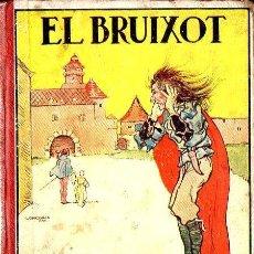 Libros antiguos: V. SERRA I BOLDÚ : RONDALLES POPULARS XII - EL BRUIXOT (POLIGLOTA, 1932) CATALÁN. Lote 141683044