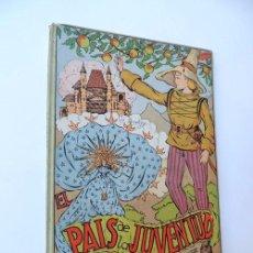 Libros antiguos: EL PAIS DE LA JUVENTUD / ILUSTRACIONES F.GARCIA VILELLA / COLECCION JAZMIN. Lote 80814307