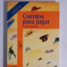 Libros antiguos: CUENTOS PARA JUGAR. Lote 80874551