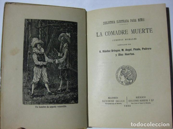 Libros antiguos: LA COMADRE MUERTE - EDITORIAL SATURNINO CALLEJA - 1893 - CUENTOS MORALES - Foto 2 - 81110464