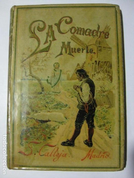 LA COMADRE MUERTE - EDITORIAL SATURNINO CALLEJA - 1893 - CUENTOS MORALES (Libros Antiguos, Raros y Curiosos - Literatura Infantil y Juvenil - Cuentos)