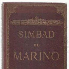 Libros antiguos: 1883 SIMBAD EL MARINO ALI BABA Y CUARENTA LADRONES PEDRO UMBERT IMPRENTA HENRICH GRABADOS. Lote 81153376