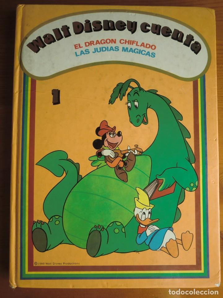 LIBRO WALT DISNEY CUENTA: EL DRAGÓN CHIFLADO Y LAS JUDÍAS MÁGICAS (1980) EDICIONES RECREATIVAS. Nº 1 (Libros Antiguos, Raros y Curiosos - Literatura Infantil y Juvenil - Cuentos)