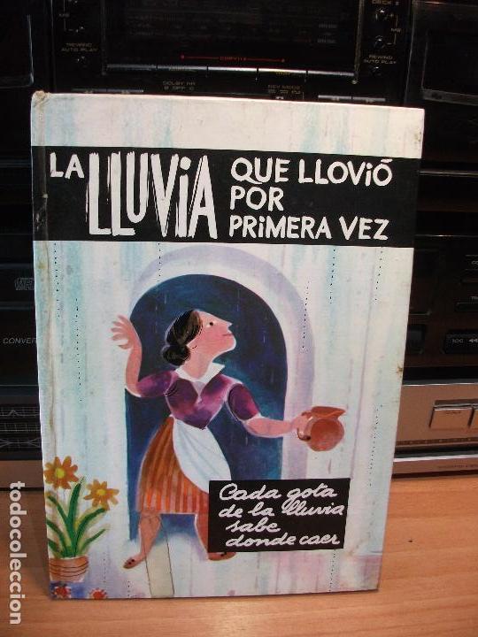 LLUVIA QUE LLOVIO POR PRIMERA VEZ - COLECCION LA GALERA DE ORO (Libros Antiguos, Raros y Curiosos - Literatura Infantil y Juvenil - Cuentos)