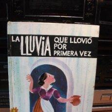 Libros antiguos: LLUVIA QUE LLOVIO POR PRIMERA VEZ - COLECCION LA GALERA DE ORO. Lote 83161464