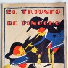 Libros antiguos: SERIE PINOCHO CONTRA CHAPETE - EL TRIUNFO DE PINOCHO - SATURNINO CALLEJA . Lote 83287688