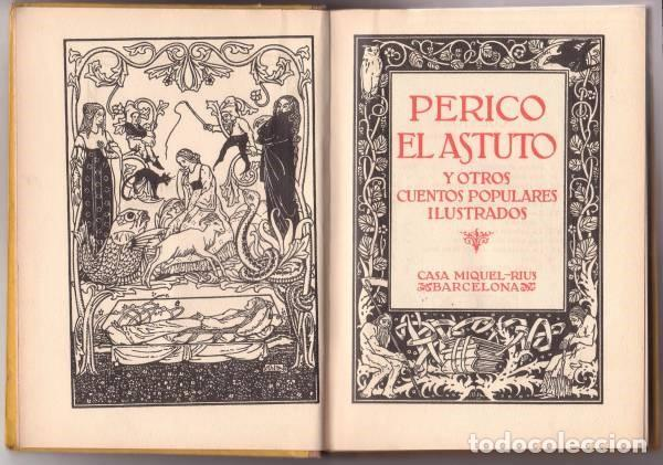 Libros antiguos: PERICO EL ASTUTO Y OTROS CUENTOS POPULARES ILUSTRADOS - Foto 2 - 83404636