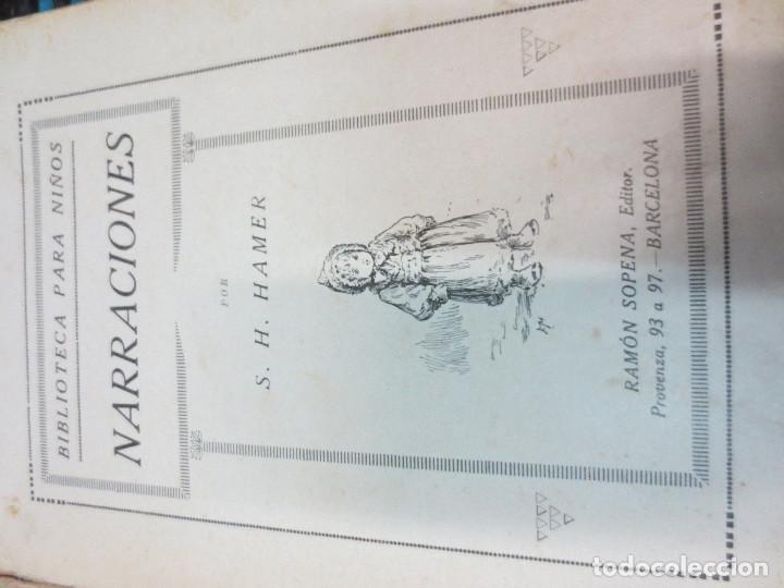 Libros antiguos: NARRACIONES S.H. HAMER EDIT RAMÓN SOPENA AÑO 1917 - Foto 2 - 84195620