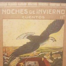 Libros antiguos: NOCHES DE INVIERNO,CUENTOS II. EDITORIAL MUNTAÑOLA. JOSÉ CORNER,ILUSTRADO POR LLAVERIAS.. Lote 84328232