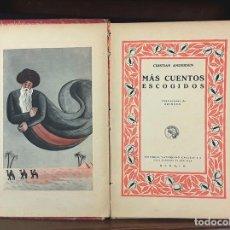 Libros antiguos: MÁS CUENTOS ESCOGIDOS DE ANDERSEN. CRISTIAN ANDERSEN. EDITORIAL SATURNINO CALLEJA. S/F.. Lote 84581044