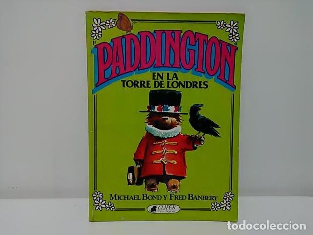 Resultado de imagen de paddington en la torre de londres