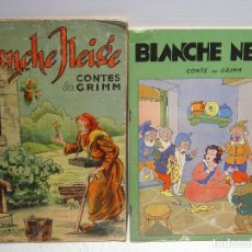 Libros antiguos: BLANCHE NEIGE - DOS ANTIGUOS CUENTOS EN FRANCÉS - BLANCANIEVES. Lote 87472664