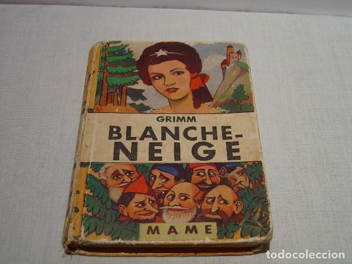 Libros antiguos: BLANCHE NEIGE - DOS ANTIGUOS CUENTOS EN FRANCÉS - BLANCANIEVES - Foto 12 - 87472664