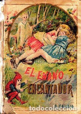 EL ENANO ENCANTADOR - RECREO CALLEJA, C. 1910 (Libros Antiguos, Raros y Curiosos - Literatura Infantil y Juvenil - Cuentos)