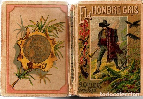 Libros antiguos: EL HOMBRE GRIS - RECREO CALLEJA, c. 1910 - Foto 2 - 87624704