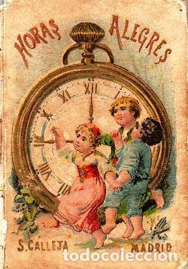HORAS ALEGRES - RECREO CALLEJA, C. 1910 (Libros Antiguos, Raros y Curiosos - Literatura Infantil y Juvenil - Cuentos)