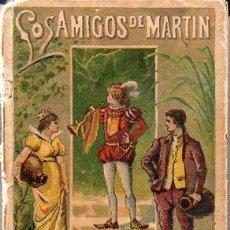 Libros antiguos: LOS AMIGOS DE MARTÍN - RECREO CALLEJA, C. 1910. Lote 87624724