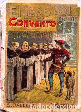 EL LEGO DEL CONVENTO - RECREO CALLEJA, C. 1910 (Libros Antiguos, Raros y Curiosos - Literatura Infantil y Juvenil - Cuentos)