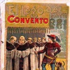 Libros antiguos: EL LEGO DEL CONVENTO - RECREO CALLEJA, C. 1910. Lote 87624760