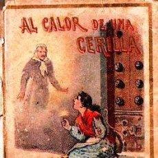 Libros antiguos: AL CALOR DE UNA CERILLA - RECREO CALLEJA, C. 1910. Lote 87624780