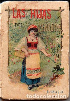 LAS HIJAS DEL LEÑADOR - RECREO CALLEJA, C. 1910 (Libros Antiguos, Raros y Curiosos - Literatura Infantil y Juvenil - Cuentos)