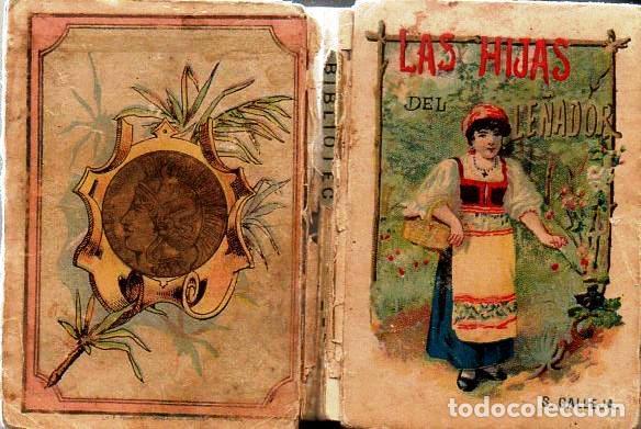 Libros antiguos: LAS HIJAS DEL LEÑADOR - RECREO CALLEJA, c. 1910 - Foto 2 - 87624800