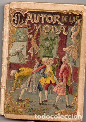 EL AUTOR DE LA MODA - RECREO CALLEJA, C. 1910 (Libros Antiguos, Raros y Curiosos - Literatura Infantil y Juvenil - Cuentos)