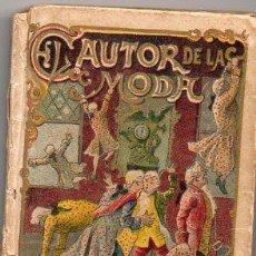 Libros antiguos: EL AUTOR DE LA MODA - RECREO CALLEJA, C. 1910. Lote 87624816