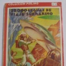 Libros antiguos: 20.000 LEGUAS DE VIAJE SUBMARINO Nº12. JULIO VERNE. COLECCIÓN MOLINO. Lote 87720524