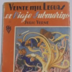 Libri antichi: VEINTE MIL LEGUAS DE VIAJE SUBMARINO. JULIO VERNE. EDITORIAL RAMON SOPENA. Lote 87722332