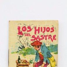 Libros antiguos: PEQUEÑO CUENTO ILUSTRADO - JUGUETES INSTRUCTIVOS. SERIE IV. TOMO 76. LOS HIJOS DEL SASTRE - CALLEJA. Lote 87747756