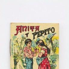 Libros antiguos: PEQUEÑO CUENTO ILUSTRADO - JUGUETES INSTRUCTIVOS. SERIE V. TOMO 81. ANITA Y PEPITO - S. CALLEJA. Lote 87747980