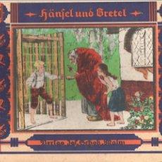 Libros antiguos: GRIMM : HANSEL UND GRETEL - J. SCHOLZ IN MAINZ C. 1910 - EN ALEMÁN. Lote 88338432
