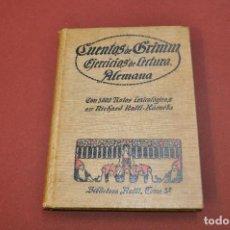 Libros antiguos: CUENTOS DE GRIMM , EJERCICIOS DE LECTURA ALEMANA AÑO 1918 - IEB. Lote 88343192