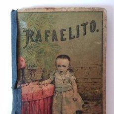 Libros antiguos - RAFAELITO, CUENTOS PARA NIÑOS S. CALLEJA (ILUSTRACIONES) SIGLO XIX - 89606200