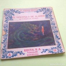 Libros antiguos: EL CUENTO ROSA - A Nº 12 - EL DISCÍPULO DE ALADINO - AUTOR ENRIQUE DE LEGUINA - EDITA S.A. BARCELONA. Lote 89637440