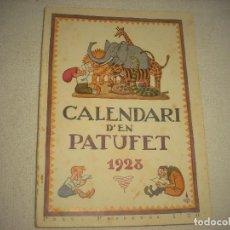 Libros antiguos: CALENDARI D'EN PATUFET 1928 .. Lote 89778032