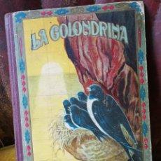 Libros antiguos: LA GOLONDRINA -MANUEL MARINEL-LO-BIBLIOTECA NATURA IDILIO.(DIBUJOS RICARDO OPISSO).. Lote 90257352
