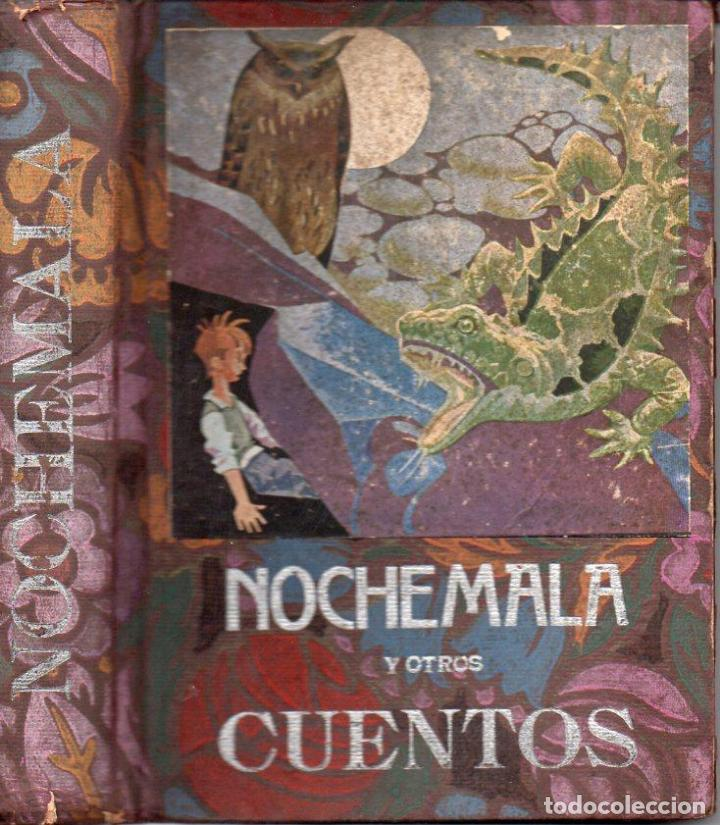 JUAN B. BERGUA : NOCHEMALA Y OTROS CUENTOS (BERGUA, 1935) (Libros Antiguos, Raros y Curiosos - Literatura Infantil y Juvenil - Cuentos)