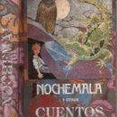 Libros antiguos: JUAN B. BERGUA : NOCHEMALA Y OTROS CUENTOS (BERGUA, 1935). Lote 90391808