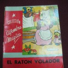 Libros antiguos: EL RATON VOLADOR. WALT DISNEY. COL. ALFOMBRA MAGICA. Nº 37. EDITORIAL MOLINO 1957.. Lote 90415504